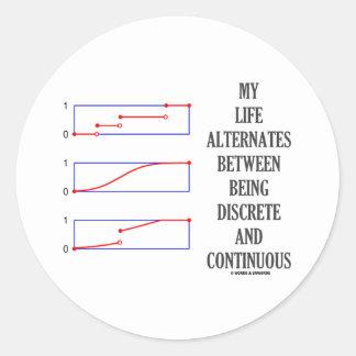 Mi vida alterna entre continuo discreto pegatina redonda