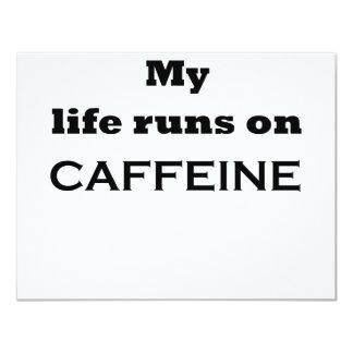 """Mi vida corre en el cafeína invitación 4.25"""" x 5.5"""""""