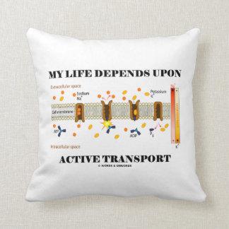 Mi vida depende del transporte activo (la bomba cojín