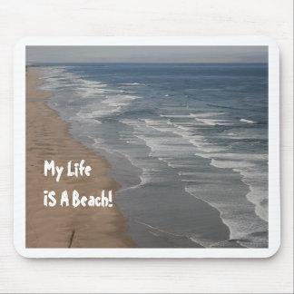 ¡Mi vida ES una playa! Alfombrillas De Ratones