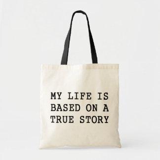 Mi vida es verdad bolsa lienzo