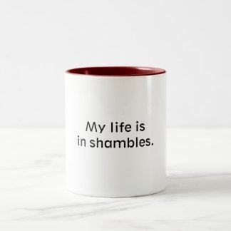 Mi vida está en la confusión taza