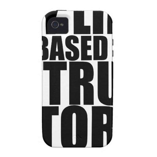 Mi vida se basa en una camiseta verdadera S.png de Case-Mate iPhone 4 Funda