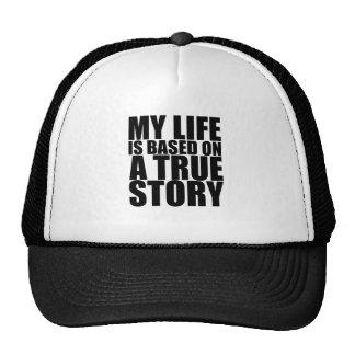 Mi vida se basa en una camiseta verdadera S.png de Gorras De Camionero