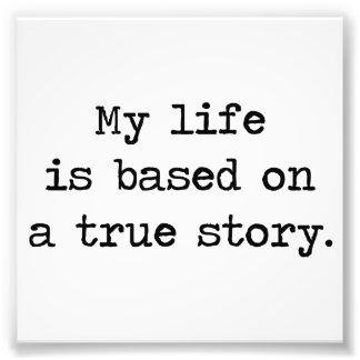 Mi vida se basa en una historia verdadera foto