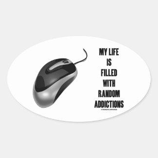 Mi vida se llena de los apegos al azar (el ratón) pegatina ovalada