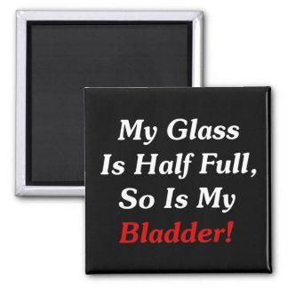 ¡Mi vidrio es semilleno, es tan mi vejiga! Iman Para Frigorífico