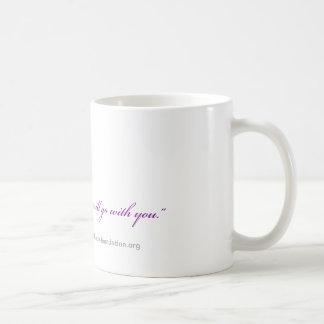 """""""Mi voz irá con usted"""" taza de café"""