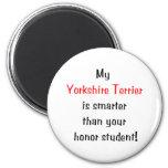Mi Yorkshire Terrier es más elegante… Imanes Para Frigoríficos
