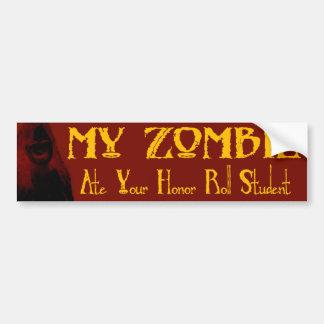 Mi zombi comió a su estudiante del rollo de honor etiqueta de parachoque