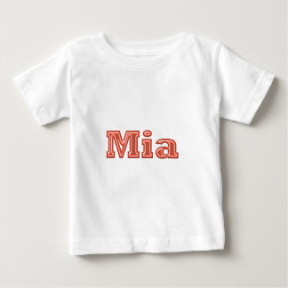 MIA   Girl Name Text Baby T-Shirt