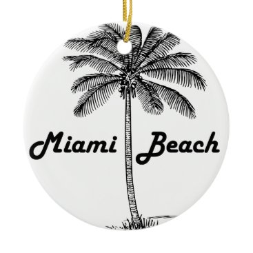 Beach Themed Miami Beach Ceramic Ornament