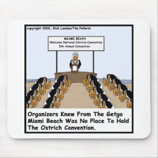 Miami Beach Ostrich Convention Funny Gifts & Tees Mouse Pad