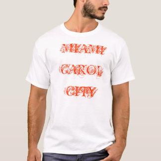 MIAMI CAROL CITY T-Shirt