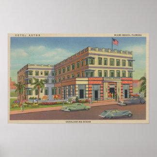 Miami, Florida - Exterior View of Hotel Astor Poster