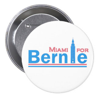 Miami para Bernie Pin Redondo De 3 Pulgadas