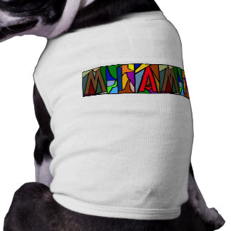 MIAMI ~ PERSONALIZED BIG LETTER PET-WARE FOR DOGS! TEE