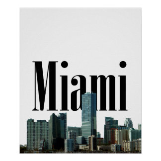 Miami Skyline with Miami in the Sky Poster