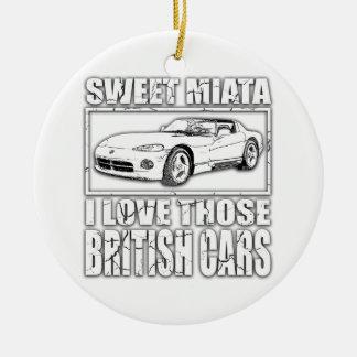 Miata Viper british car joke Ceramic Ornament