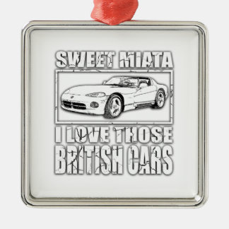 Miata Viper british car joke Metal Ornament