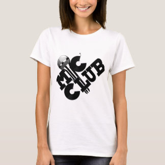 mic club.png T-Shirt