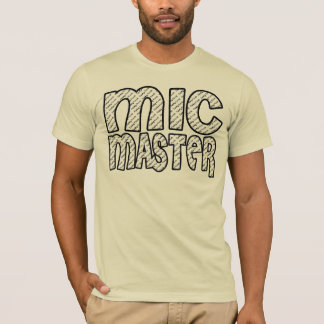 Mic Master Tee Shirt