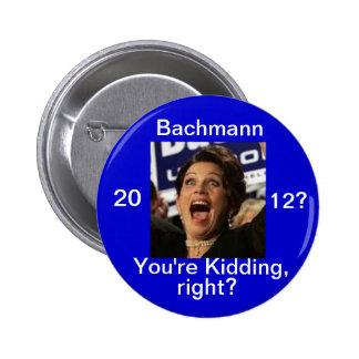 ¿Micaela Bachmann 2012? Pin Redondo De 2 Pulgadas