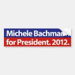Micaela Bachmann para el presidente. 2012. Pegatina De Parachoque