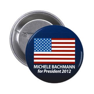 Micaela Bachmann para el presidente 2012 Pin Redondo De 2 Pulgadas