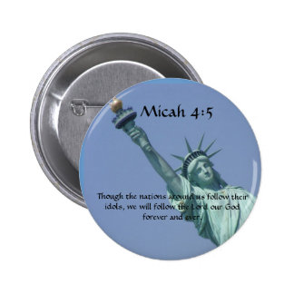 Micah 4 5 Though the nations Pinback Button