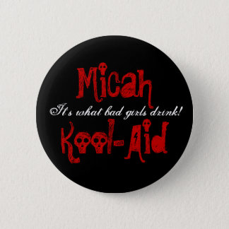 Micah Kool-Aid Button
