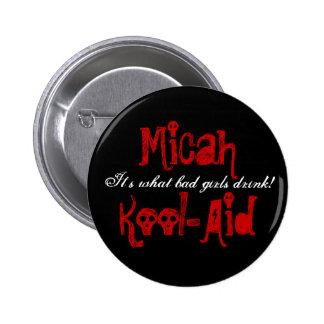Micah Kool-Aid Button