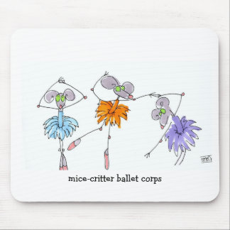 Mice-Critter Ballet Corps Mousepad