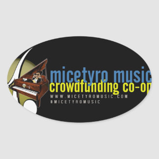MicetyroMusic IndieGoGo campaign Oval Sticker