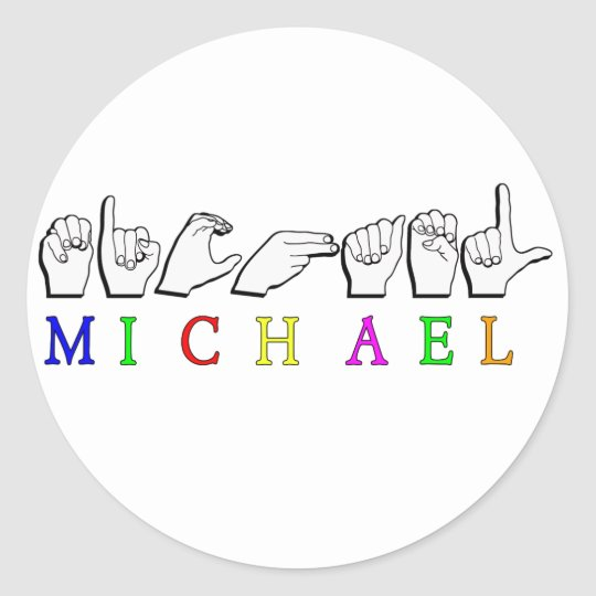 MICHAEL    ASL FINGER SPELLED CLASSIC ROUND STICKER