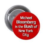 Michael Bloomberg es Bush Pins