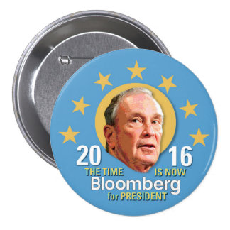 Michael Bloomberg for President 2016 Button