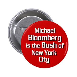 Michael Bloomberg is Bush Button