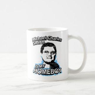 Michael Charles Smith is my homeboy Coffee Mug