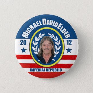 Michael David Elder for President 2012 Button