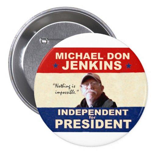 Michael Don Jenkins for President 2012 Pin