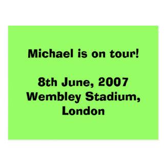 ¡Michael está en viaje! 8 de junio de 2007 Wembley Tarjeta Postal