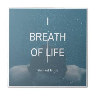 Michael Milis I Breath Of Life Tile