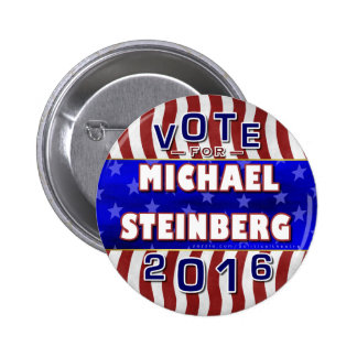 Michael Steinberg President 2016 Election Democrat Pinback Button