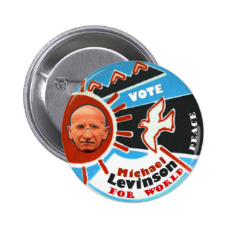 Michael Stephen Levinson for President 2012 2 Inch Round Button