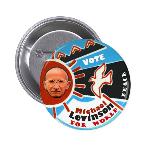 Michael Stephen Levinson for President 2012 Pinback Buttons