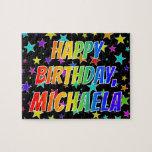 "[ Thumbnail: ""Michaela"" First Name, Fun ""Happy Birthday"" Jigsaw Puzzle ]"