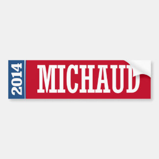 MICHAUD 2014 CAR BUMPER STICKER