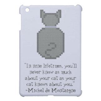 Michel de Montaigne Cat Quote iPad Mini Cover