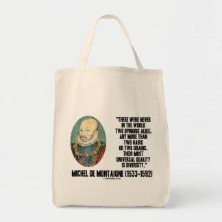 Michel de Montaigne Never Two Opinions Alike Quote Tote Bag